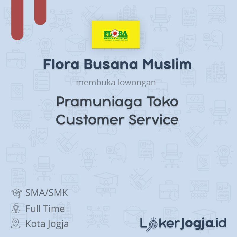 Lowongan Kerja Pramuniaga Toko Customer Service Di Flora Busana