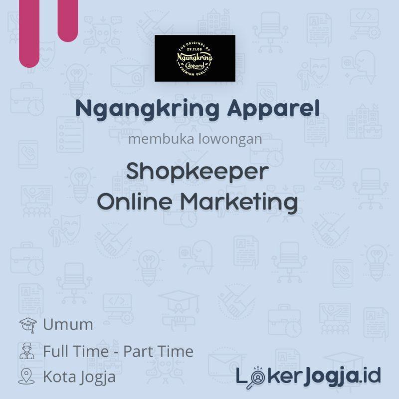 Lowongan Kerja Shopkeeper Online Marketing Di Ngangkring Apparel
