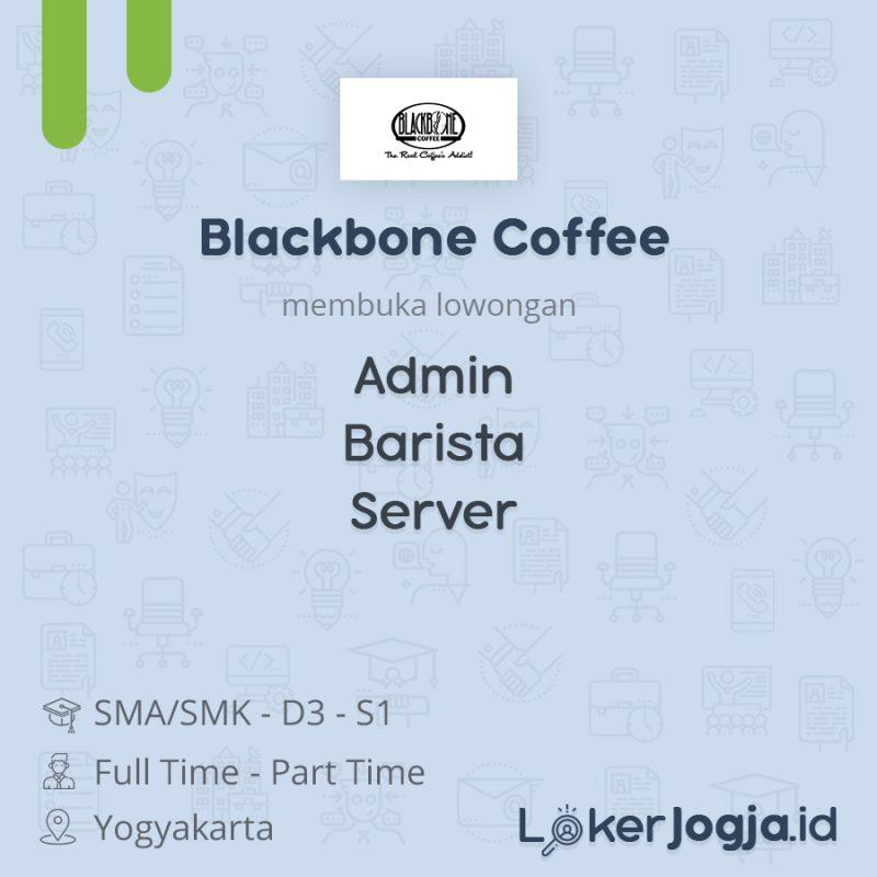 Lowongan Kerja Admin Barista Server Di Blackbone Coffee Lokerjogja Id