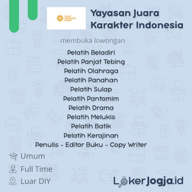 Lowongan Kerja Pelatih Penulis Editor Buku Copy Writer Di Yayasan Juara Karakter Indonesia Lokerjogja Id