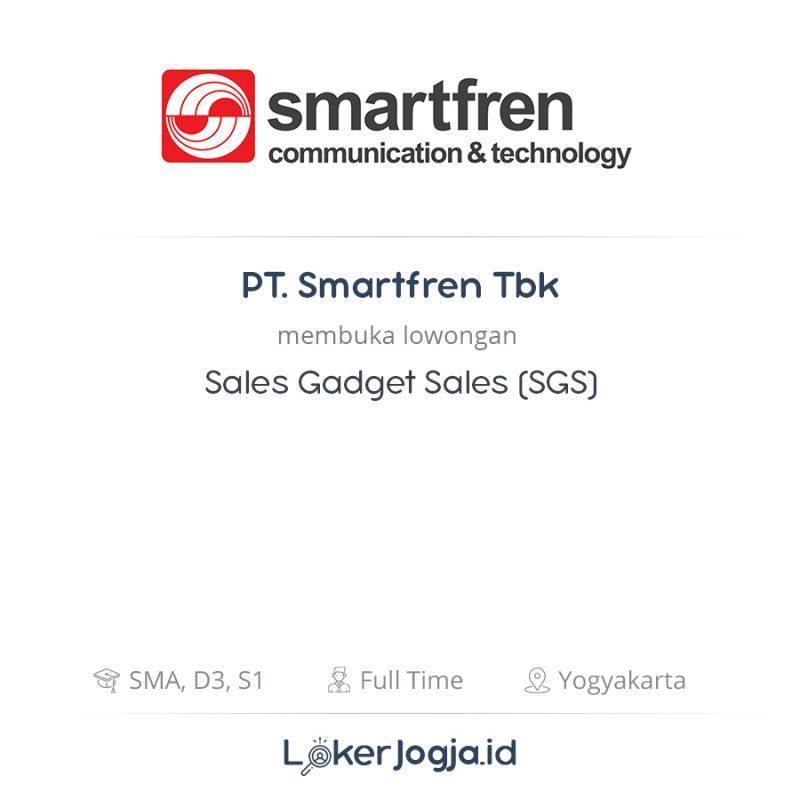 Lowongan Kerja Sales Gadget Sales (SGS) di PT. Smartfren ...